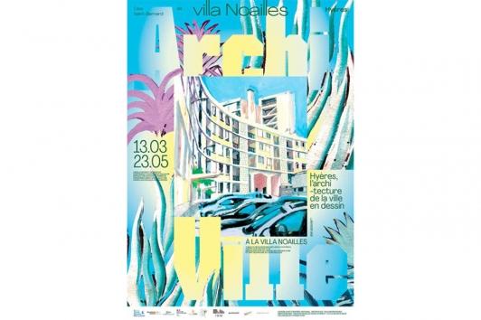 Exposition Archi-ville - Villa Noailles
