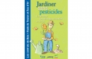 Guide : jardiner sans pesticides